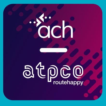 ACH and ATPCO announce next generation settlement services platform
