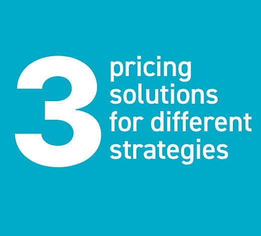 3 pricing solutions solutions for different strategies